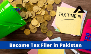 Read more about the article How To Become Filer In Pakistan