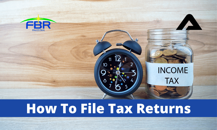 You are currently viewing How To File Income Tax Return In Pakistan