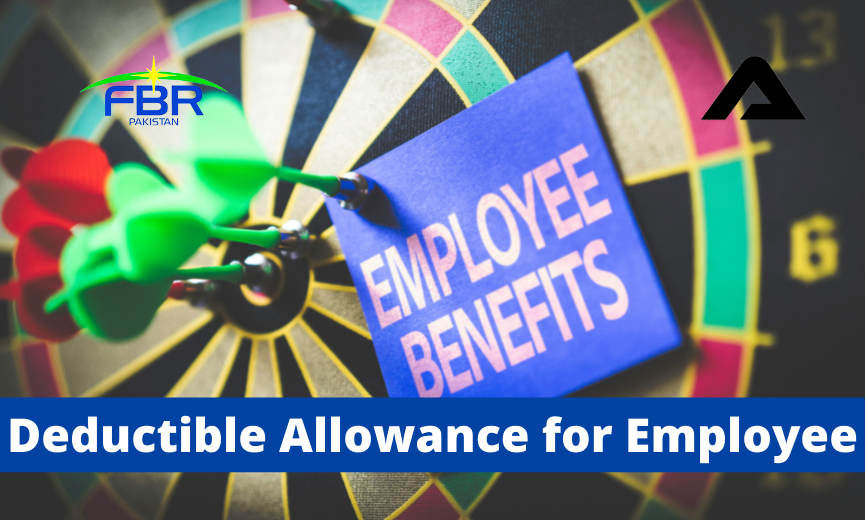 You are currently viewing Deductible Allowance for salaried persons u/s 60