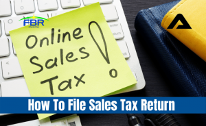 Read more about the article How To File Sales Tax Return in Pakistan