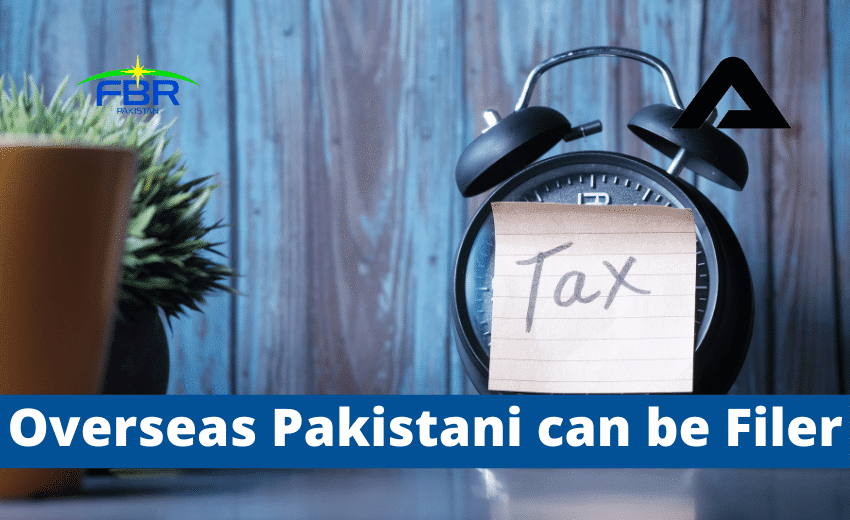 You are currently viewing How Overseas Pakistanis Become Filer In Pakistan